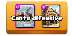 carte difensive clash royale
