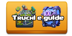 trucchi guide clash royale